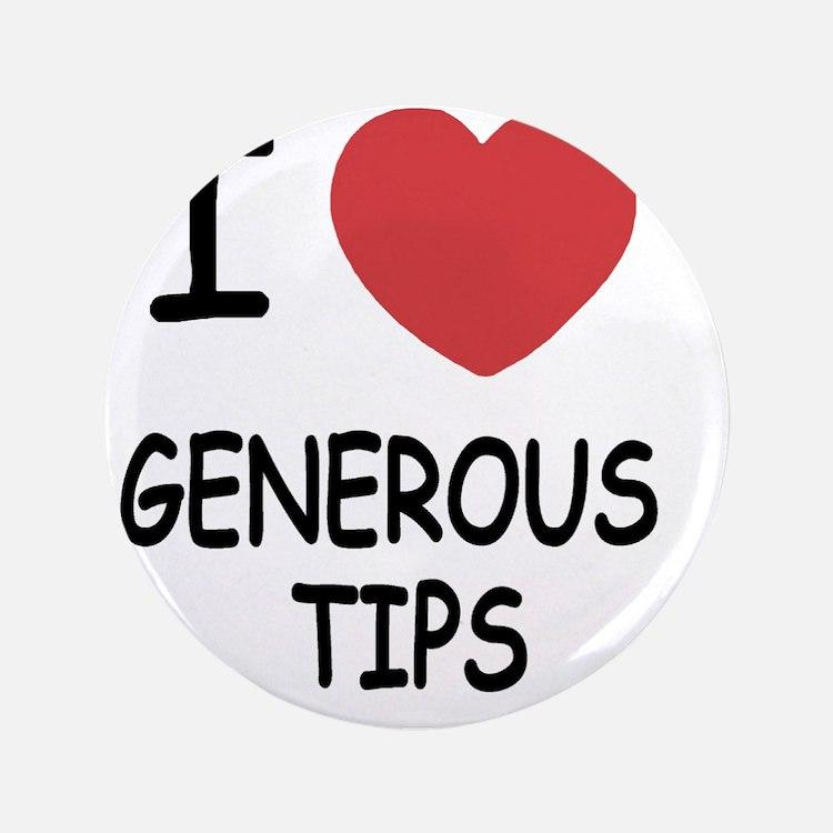 "GENEROUS_TIPS 3.5"" Button"