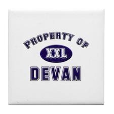 Property of devan Tile Coaster