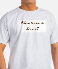 Know The Secret Ash Grey T-Shirt