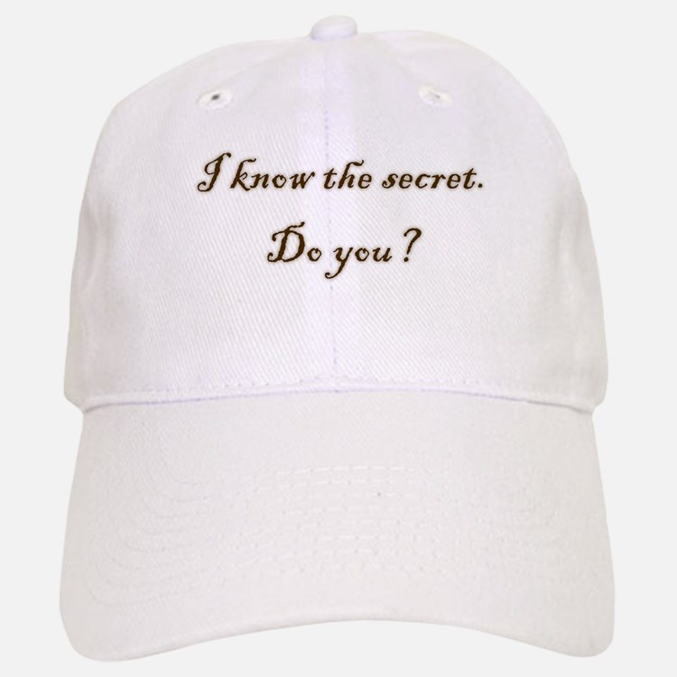 Know The Secret Baseball Baseball Cap