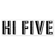 Hi Five Bumper Bumper Sticker