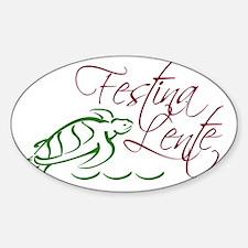 Festina Lente Logo 2 color Decal