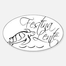 Festina Lente Logo BW Decal