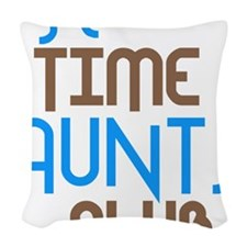 1sttimeauntsclubblue Woven Throw Pillow