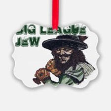 Big League Jew Ornament