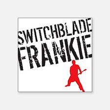 "Switchblade Frankie LP cove Square Sticker 3"" x 3"""