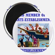ANTI-ESTABLISHMENT TEA PARTY Magnet