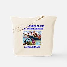 ANTI-ESTABLISHMENT TEA PARTY Tote Bag