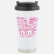 V is for Vagina Pink Travel Mug