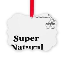 Super Natural - ©TomTomTees Ornament