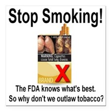 "stopsmoking_outlaw_tobac Square Car Magnet 3"" x 3"""