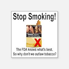 "stopsmoking_outlaw_tobacco0 Square Sticker 3"" x 3"""