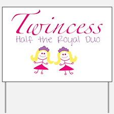 twincesswithgirls Yard Sign
