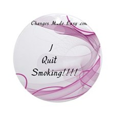 I quit smoking Round Ornament