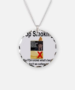 stopsmoking_outlaw_tobacco09 Necklace