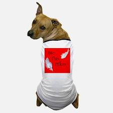 Kelseys Pillow copy Dog T-Shirt