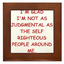 self righteous Framed Tile