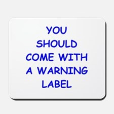 warning Mousepad