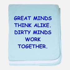 dirty minds baby blanket