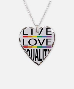 Live-Love-Equality Necklace