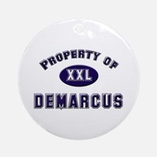 Property of demarcus Ornament (Round)