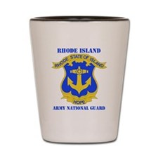 RHODE ISLAND ANG with text Shot Glass