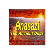 "anasazi_the_ancient_ones02 Square Sticker 3"" x 3"""
