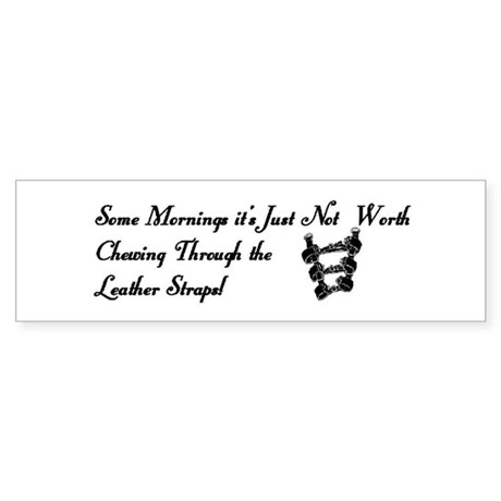 Chewing Leather Bumper Sticker