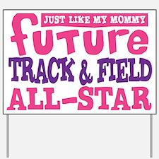future all star GIRL Yard Sign