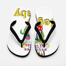vegas baby final Flip Flops
