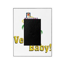 vegas baby final Picture Frame