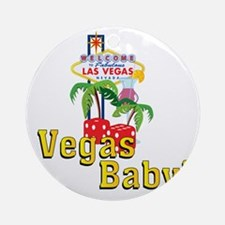 vegas baby final Round Ornament