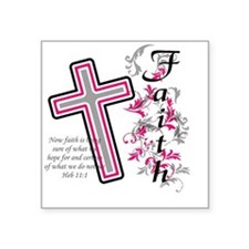 "faith 2 Square Sticker 3"" x 3"""