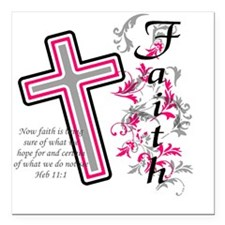"faith 2 Square Car Magnet 3"" x 3"""
