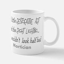 Mortician little restorative art Mug