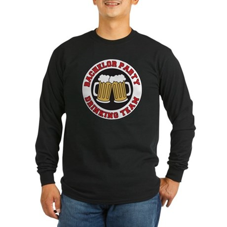 Bachelor Party Drinking T Long Sleeve Dark T-Shirt
