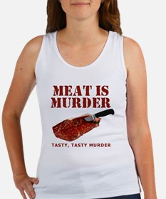 Meat is Murder Tasty Tasty Murder Women's Tank Top