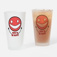 HOW TO BE HAPPY Drinking Glass