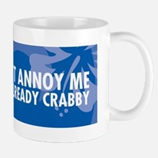DontAnnoyMeBumper Small Small Mug