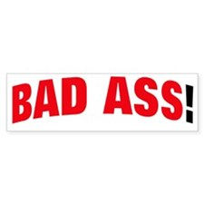 BAD a  RED Bumper Sticker