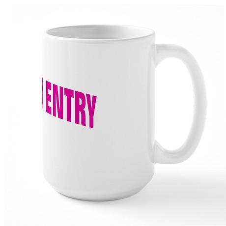 NO ENTRY PINK Large Mug