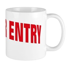 NO ENTRY RED Mug