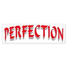 PERFECTION RED Bumper Sticker