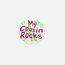 My Cousin Rocks Mini Button