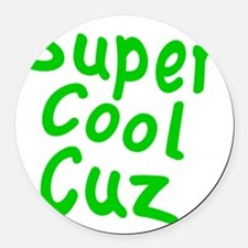 Super Cool Cuz Round Car Magnet
