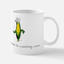 Addicted_to_Washing_Corn Mug