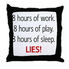 8hours copy Throw Pillow