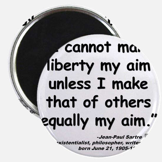 Sartre Liberty Quote Magnet
