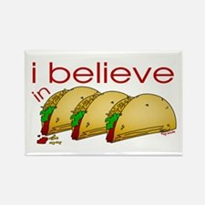 I believe in Tacos Rectangle Magnet