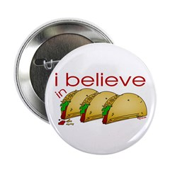 I believe in Tacos Button
